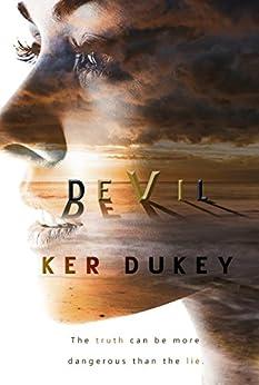 Devil (A STANDALONE NOVEL): DARK SUSPENSE by [Ker Dukey]