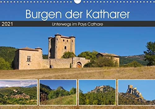 Burgen der Katharer - Unterwegs im Pays Cathare (Wandkalender 2021 DIN A3 quer)