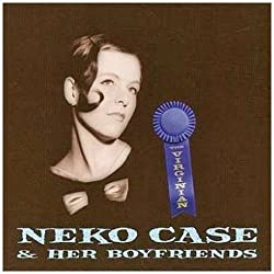The Virginian by Neko Case & Her Boyfriends