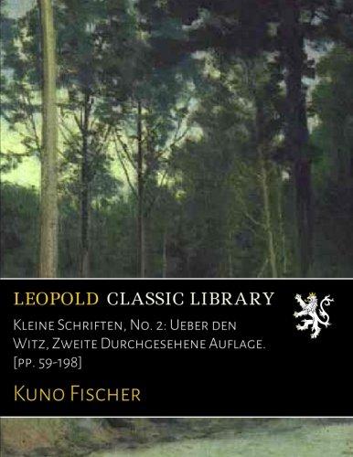 Kleine Schriften, No. 2: Ueber den Witz, Zweite Durchgesehene Auflage. [pp. 59-198]