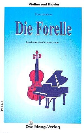 Die Forelle : für Violine und Klavier