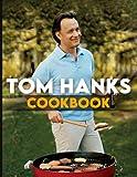 Tom Hanks Cookbook: Platinum Cookbook With 20 Recipes Tom Hanks You Will Ever Want To Make