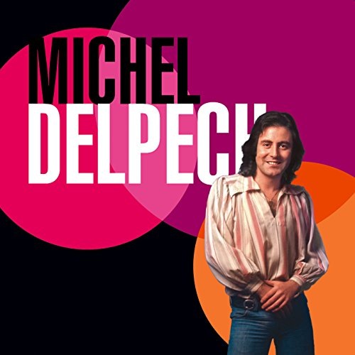 Best of 70 MICHEL DELPECH