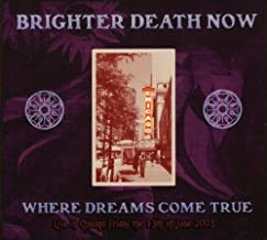 brighter death now live