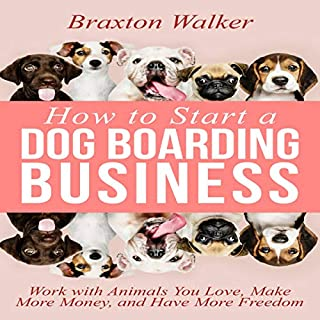 How to Start a Dog Boarding Business audiobook cover art