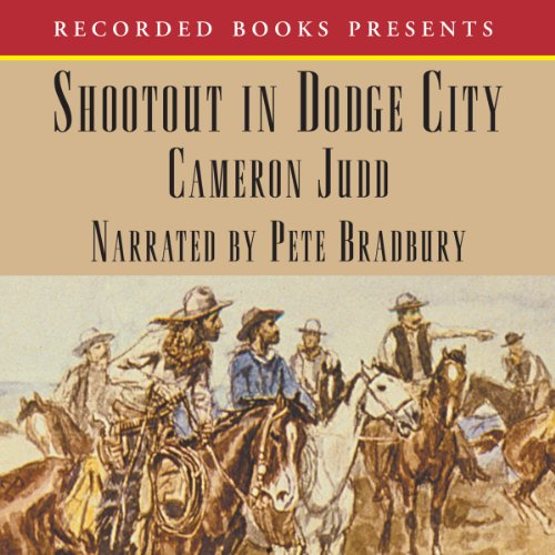 Shootout in Dodge City audiobook cover art