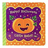 Happy Halloween, Little Baby (Little Bird Greetings Keepsake Book) (Little Bird Greetings: Keepsake Board Book with Personalization Flap)