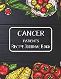 Cancer Patients Recipe Journal Book: Journal To Write In Favorite Recipes / I Love You Notebook...