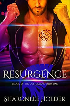Resurgence (Blood Of The Custodians Book 1) by [Sharonlee Holder]