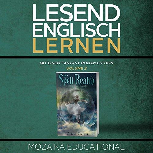 Englisch Lernen: Mit einem Fantasy Roman Edition: Volume 2 [Learning English: A Fantasy Novel Edition: Volume 2] audiobook cover art