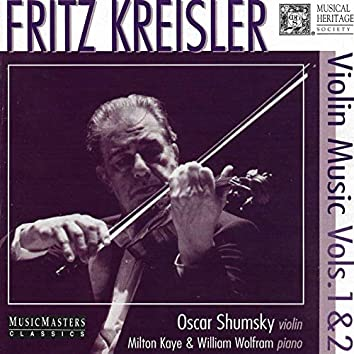 Kreisler: Violin Music, Volumes 1 & 2