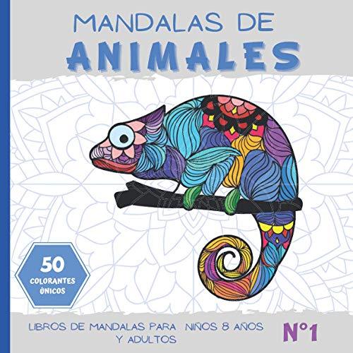 Mandalas de Animales 50 colorantes únicos: Cuaderno para colorear | libros de mandalas para niños 8 años y adultos | N°1 | Idea de regalo Zen