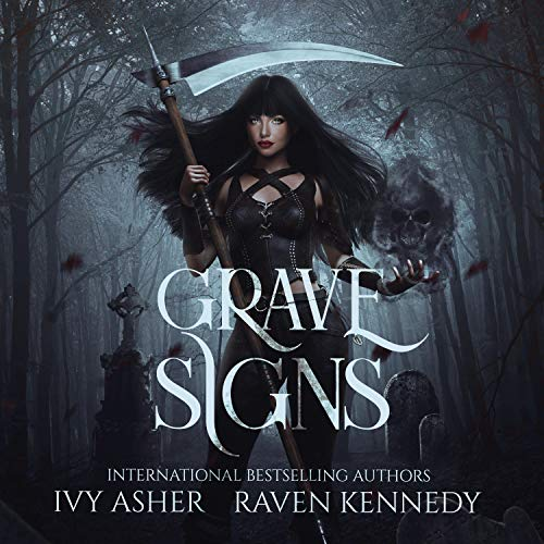 Grave Signs Audiobook By Ivy Asher, Raven Kennedy cover art