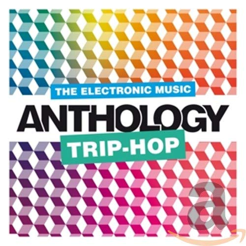 Trip Hop Music Anthology