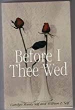 """Before Thee I Wed, Innovative Guidance for """"Nearlyweds"""""""
