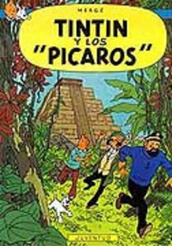 R- Tintín y los Picaros: Tintin Y Los 'Picaros' (LAS AVENTURAS DE TINTIN RUSTICA)