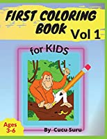 First Coloring Book: For Kids Vol 1