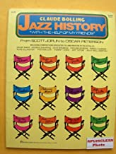 """Jazz History """"With the Help of My Friends"""" from Scott Joplin to Oscar Peterson. Piano Solo."""