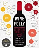 Wine Folly: The Essential Guide to Wine (Avery Publishing Group)