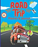 Road Trip Planner and Journal: Vacation Log Book, Checklist, Budget Planner .Family Road Trip - Travel Organizer For Family Vacations/road trip essentials kids.