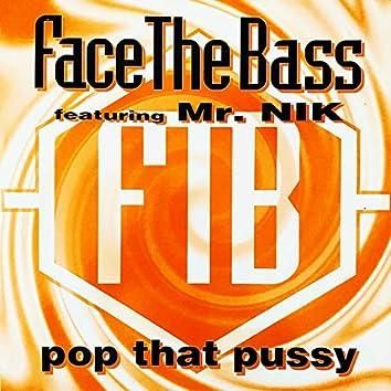 Pop That Pussy