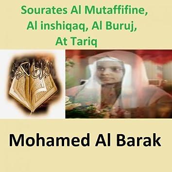 Sourates Al Mutaffifine, Al Inshiqaq, Al Buruj, At Tariq (Quran - Coran - Islam)