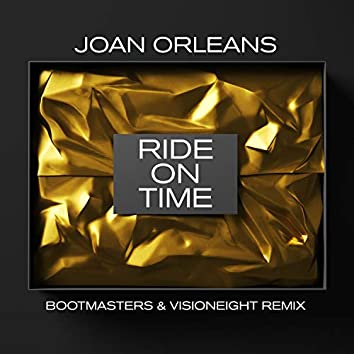 Ride On Time (Bootmasters & Visioneight Remix)