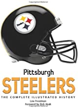 Pittsburgh Steelers: The Complete Illustrated History