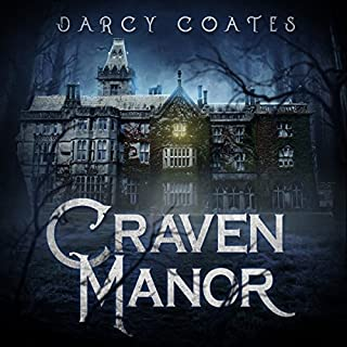 Craven Manor                   By:                                                                                                                                 Darcy Coates                               Narrated by:                                                                                                                                 Will Damron                      Length: 8 hrs and 25 mins     85 ratings     Overall 4.5