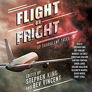 Flight or Fright                   By:                                                                                                                                 Stephen King,                                                                                        Bev Vincent                               Narrated by:                                                                                                                                 Norbert Leo Butz,                                                                                        Christian Coulson,                                                                                        Santino Fontana,                   and others                 Length: 10 hrs and 37 mins     450 ratings     Overall 4.2