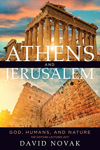 Athens and Jerusalem: God, Humans, and Nature (The Kenneth Michael Tanenbaum Series in Jewish Studies) (English Edition)