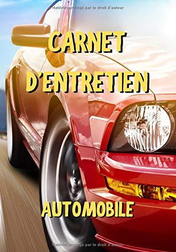 Carnet d'entretien automobile: Voiture sportive rouge - Notez vos réparations et les entretiens de...