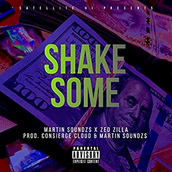 Shake Some (feat. Zed Zilla)