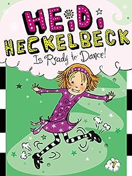 Heidi Heckelbeck Is Ready to Dance! by [Wanda Coven, Priscilla Burris]