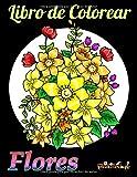 Libro de Colorear Flores: Libro con 25 flores exclusivas para colorear