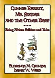CUNNIE RABBIT, Mr. SPIDER and the OTHER BEEF - 51 African Tales and Stories: 51 West African Stories about Cunning Rabbit & Anansi Spider