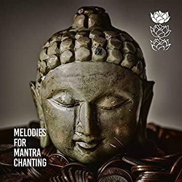 Melodies for Mantra Chanting