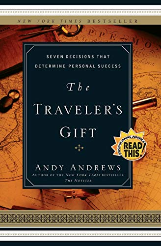 Compare Textbook Prices for The Traveler's Gift 1 Edition ISBN 9780785273226 by Andy Andrews