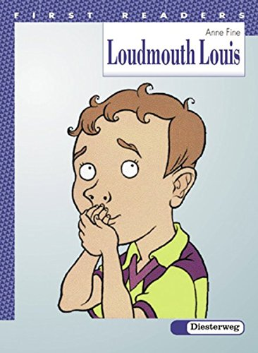 First Readers. Lektüren for beginners: Loudmouth Louis: 7. / 8. Klasse. Mit Vokabelteil Deutsch - Englisch