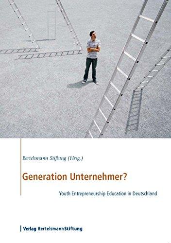 Generation Unternehmer?: Youth Entrepreneurship Education in Deutschland