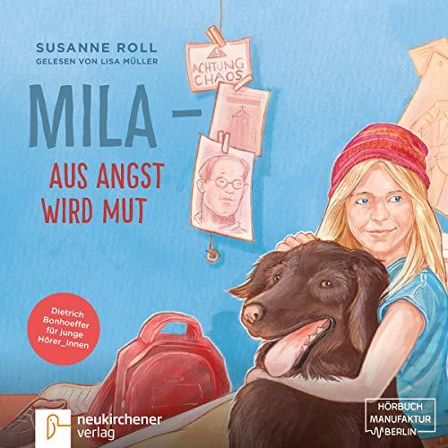 Mila - Aus Angst wird Mut Titelbild