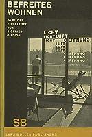 Sigfried Giedion: Befreites Wohnen / Liberated Dwelling