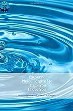 Ho'oponopono Book Journal - 600 Pages: I'm Sorry Please Forgive Me Thank You I Love You