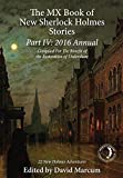 The MX Book of New Sherlock Holmes Stories Part IV: 2016 Annual
