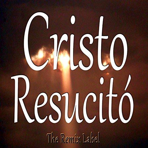 Cristo Resucitó (Musica Cristiana Para Alabanza en Cantando Escritura