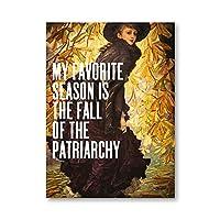 フェミニストギフト家父長制の秋引用印刷女性キャンバス絵画画像フェミニストポスター女の子部屋部屋の装飾60x90cmx1フレームなし