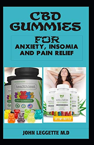 CBD gummies for anxiety, insomia and...