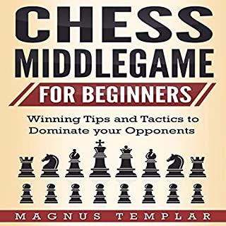 Chess for Beginners: Winning Tips and Tactics to Dominate Your Opponents audiobook cover art
