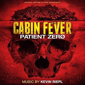 Cabin Fever - Patient Zero: Original Motion Picture Soundtrack