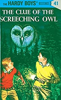 The Clue of the Screeching Owl (Hardy Boys, Book 41)